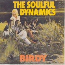 Discos de vinilo: THE SOULFUL DYNAMICS SINGLE BIRDY PHILIPS 1971 SPA. Lote 10412733