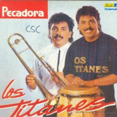 Discos de vinilo: UXV LOS TITANES PECADORA TE LA ESTAN JUGANDO SINGLE VINILO SALSA LATINA ALBERTO BARRIOS NEIRA 1991. Lote 22279405
