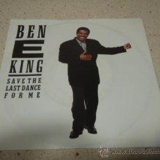 Discos de vinilo: BEN E KING ( SAVE THE LAST DANCE FOR ME - WHEEL OF LOVE ) GERMANY-1987 SINGLE45 EMI. Lote 10427794
