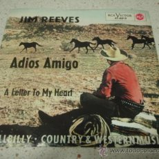 Discos de vinilo: JIM REEVES ( ADIOS AMIGO - A LETTER TO MY HEART ) GERMANY SINGLE45 RCA. Lote 10444432
