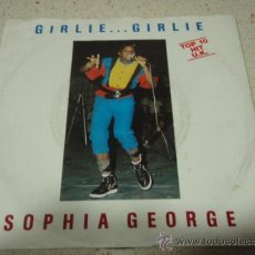 Discos de vinilo: SOPHIA GEORGE ( GIRLIE...GIRLIE - GIRL RUSH ) 'TOP 10 HIT ENGLAND' 1986 SINGLE45 MEGA RECORD. Lote 10444533