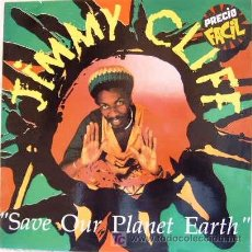 Discos de vinilo: JIMMY CLIFF - SAVE OUR PLANET EARTH. Lote 27297191