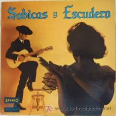 Discos de vinilo: SABICAS Y ESCUDERO - LA PUREZA DEL FLAMENCO. Lote 27308780