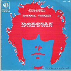 Discos de vinilo: DONOVAN - COLOURS / DONNA DONNA ** PYE RECORDS ZAFIRO SERDISCO 1984 EXCEPCIONAL. Lote 13717480