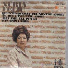 Discos de vinilo: EP NURIA FELIU - QUE S´HA QUEDAT DEL NOSTRE AMOR. Lote 22369723
