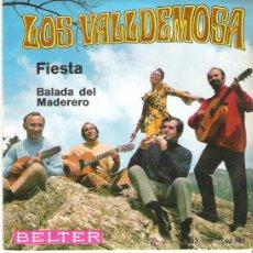 Discos de vinilo: LOS VALLDEMOSA - FIESTA / BALADA DEL MADEDERO**** BELTER 1970. Lote 11491553