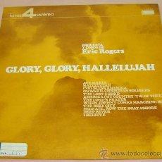 Discos de vinilo - DISCO LP VINILO GLORY,GLORY,HALLELUJAH ORQUESTA Y COROS DE ERIC ROGERS-DECCA - 10500132