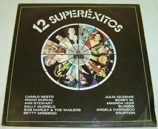DISCO LP VINILO 12 SUPEREXITOS -ARIOLA- (Música - Discos - LP Vinilo - Grupos Españoles de los 70 y 80)