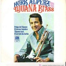 Discos de vinilo: HERB ALPERT AND THE TIJUAN BRASS - PULGA DE TIJUANA ***EP HISPAVOX 1966. Lote 11521326