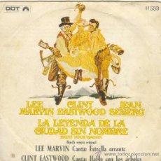 Discos de vinilo: UXV BANDA SONORA LA LEYENDA DE LA CIUDAD SIN NOMBRE LEE MARVIN CLINT EASTWOOD ESTRELLA ERRANTE 1970. Lote 24343329