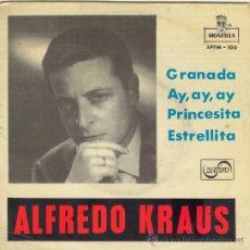 Discos de vinilo: UXV ALFREDO KRAUS SINGLE VINILO 1959 GRANADA PRINCESITA ESTRELLITA AY AY AY OPERA ZARZUELA ORQUESTA. Lote 25679957