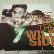 Discos de vinilo: JAMIE J. MORGAN ( WALK ON THE WILDSIDE RADIO REMIX - GANGSTER BOOGIE ) HOLANDA-1990 SINGLE45 TABU. Lote 10512943