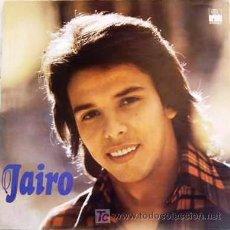 Discos de vinilo: JAIRO. Lote 26486932