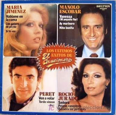 EL CANCIONERO 25. LOS ÚLTIMOS ÉXITOS - MARÍA JIMÉNEZ, MANOLO ESCOBAR, PERET Y ROCÍO JURADO (Música - Discos - LP Vinilo - Solistas Españoles de los 70 a la actualidad)