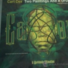 Discos de vinilo: MAXILP. CARL COX. TWO PAINTINGS AND A DRUM. AÑO 1996. Lote 207457240