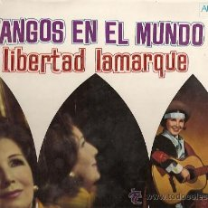 Discos de vinilo: LIBERTAD LAMARQUE LP SELLO ARCANO EDITADO EN USA. TANGOS EN EL MUNDO.. Lote 10629652
