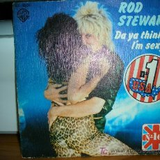 Discos de vinilo: ROD STEWART-DA YA THINK I´M SEXY. Lote 27441724