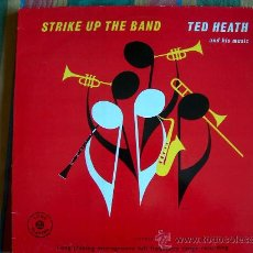 Discos de vinilo: LP - TED HEATH AND HIS MUSIC - STRIKE UP THE BAND - EDICION INGLESA, JASMINE RECORDS. Lote 10665298