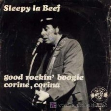 Discos de vinilo: SLEEPY LA BEEF ··· GOOD ROCKIN' BOOGIE / CORINE, CORINA - (SINGLE 45 RPM). Lote 22630515