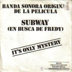 Discos de vinilo: BSO SUBWAY (EN BUSCA DE FREDY) SINGLE 1986 PROMOCIONAL SPAIN. Lote 10672457