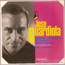 Discos de vinilo: DISCO VINILO EP 420-XC JOSE GUARDIOLA - EXTRAÑOS EN LA NOCHE - TU NOMBRE - DOCTOR ZHIVAGO ED VERGARA. Lote 10675383