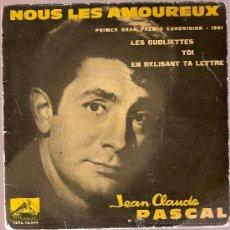 Discos de vinilo: DISCO VINILO 7EPL 13604 JEAN CLAUDE PASCAL - NOUS LES AMOUREUX ED LA VOZ DE SU AMO. Lote 26001545