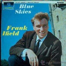 Discos de vinilo: LP - FRANK IFIELD - BLUE SKIES - ORIGINAL INGLES, COLUMBIA 1964. Lote 19254258
