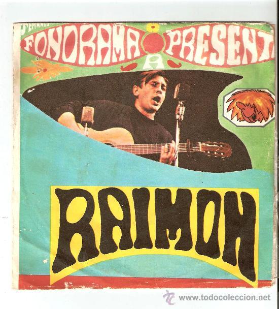 FONORAMA PRESENTA RAIMON - SI UN DIA VOLS - AHIR (DIGUEMNO) (Música - Discos - Singles Vinilo - Cantautores Españoles)
