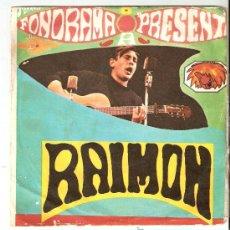Discos de vinilo: FONORAMA PRESENTA RAIMON - SI UN DIA VOLS - AHIR (DIGUEMNO). Lote 24288700