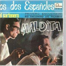 Discos de vinilo: EP LOS 2 ESPAÑOLES - MALDITA *PEDIDO MINIMO 9 EUROS. Lote 24377065
