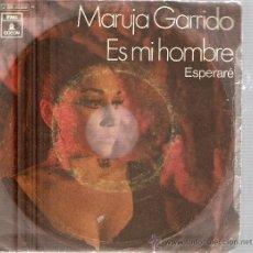 Disques de vinyle: SINGLE MARUJA GARRIDO - ES MI HOMBRE *PEDIDO MINIMO 9 EUROS. Lote 24219515