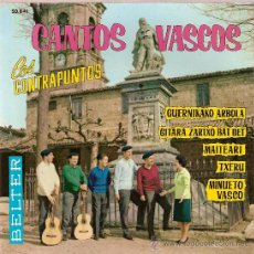 Discos de vinilo: DISCO VINILO EP 50843 CANTOS VASCOS LOS CONTRAPUNTOS - GUERNIKAKO ARBOLA - MINUETO VASCO ED BELTER. Lote 26001547