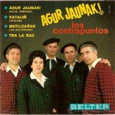 Discos de vinilo: DISCO VINILO EP 52139 AGUR JAUNAK-MUTILZARAK LOS CONTRAPUNTOS ED BELTER. Lote 27366656