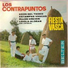 Discos de vinilo: DISCO VINILO EP 52135 LOS CONTRAPUNTOS FIESTA VASCA - ECOS DEL TXOKO-ESTAMPAS VASCAS ED BELTER. Lote 27366659