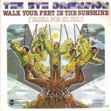 Discos de vinilo: THE 5 TH DIMENSION - WALK YOUR FEET IN THE SUNSHINE *** MEDITERRANEO 1976. Lote 11791351