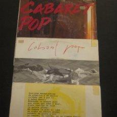 Discos de vinilo: LOTE DE 3 SINGLES CABARET POP - AÑOS 1990. Lote 10791906