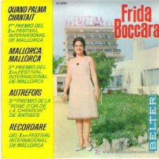 Discos de vinilo: FRIDA BOCCARA - QUAND PALMA CHANTAIT *** EP BELTER 1967. Lote 12304746