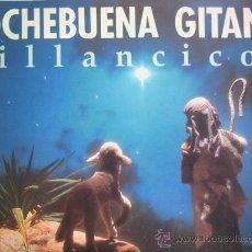 Discos de vinilo: NOCHEBUENA GITANA,VILLANCICOS VARIOS. Lote 10819571