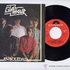 Discos de vinilo: GLAMOUR. VINILO SINGLE 45 RPM. EN SOLEDAD + ELLA QUIERE MAS. POLYDOR AÑO 1982. Lote 26698088