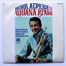 Discos de vinilo: HERB ALPERT & THE TIJUANA BRASS ··· PULGA DE TIJUANA / EL TERCER HOMBRE / TIJUANA... (EP 45 RPM). Lote 20516951