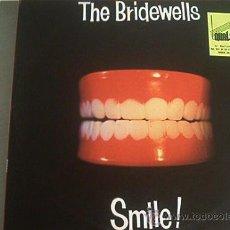 Discos de vinilo: MAXI LP. THE BRIDEWELLS. SMILE!. Lote 10889407