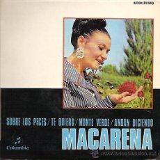 Discos de vinilo: MACARENA EP SELLO COLUMBIA AÑO 1969 PROMOCIONAL. Lote 10899208