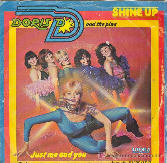 UXV DORIS D. & AND THE PINS SINGLE VINILO SHINE UP JUST ME AND YOU UTOPIA 1980 (Música - Discos - Singles Vinilo - Otros estilos)