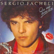 Discos de vinilo: UXV SERGIO FACHELI SINGLE VINILO QUE MAS QUIERES DE MI RESPIRAR MI LIBERTAD 1982. Lote 25743433
