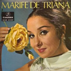 Discos de vinilo: MARIFE DE TRIANA EP SELLO COLUMBIA AÑO 1967. Lote 10980168