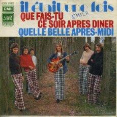 Disques de vinyle: IL ETAIT UNE FOIS - QUELLE BELLE APRES MIDI. Lote 11019952