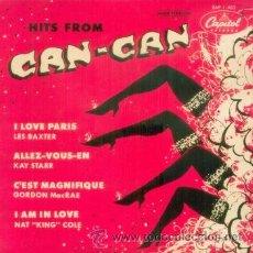 Discos de vinilo: LEX BAXTER KAY STARR NAT KING COLE GORDON MACRAE HITS FROM CAN CAN - EP ESPAÑOL DE 1956 EN CAPITOL. Lote 11024598