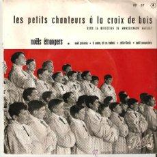Discos de vinilo: LES PETITS CHANTEURS I LA CROIX DE BOIS. Lote 26234057
