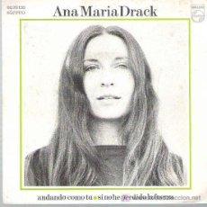 Discos de vinilo: ANA MARIA DRACK - ANDANDO COMO TU ^^^^^^PHILIPS1972. Lote 11048474