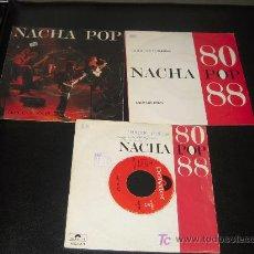 Discos de vinilo: LOTE DE 3 SINGLES NACHA POP. Lote 11050232